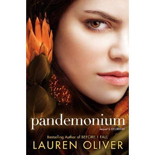 Pandemonium Delirium Series, Book 2 eBook Lauren Oliver