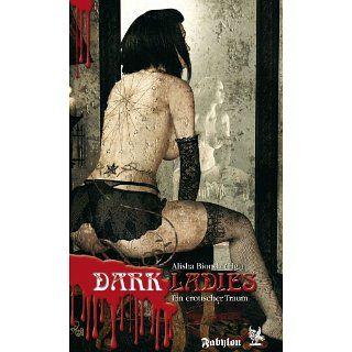 Dark Ladies 3   ein erotischer Traum eBook: Uschi Zietsch, Elke Meyer