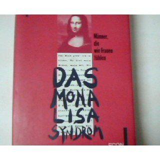 Das Mona Lisa Syndrom Leon Kaplan Bücher