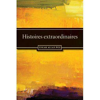 Histoires extraordinaires eBook Edgar Allan Poe, Charles Baudelaire