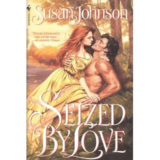 Seized by Love Kuzan Series, Book 1 eBook Susan Johnson