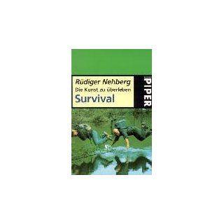 Die Kunst zu überleben, Survival Rüdiger Nehberg
