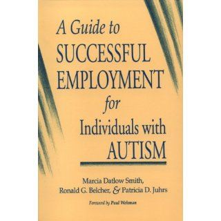 Guide To Successful Employment For Individuals With Autism