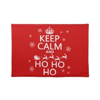 Keep Calm and Ho Ho Ho   Christmas/Santa Place Mat