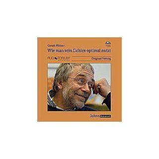 Wie man sein Gehirn optimal nutzt, Hörbuch, 2 CDs Gerald