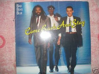 Maxi LP   BAD BOYS BLUE   COME BACK AND STAY  609404213