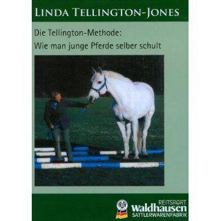 Linda Tellington Jones Wie man junge Pferde selber schult