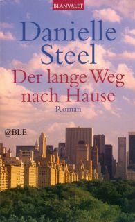 DANIELLE STEEL + Der lange Weg nach Hause + Roman