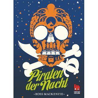 Piraten der Nacht eBook: Ross Mackenzie, Steffen Haubner: