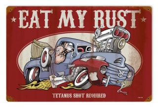 Lethal Threat Eat My Rust Hot Rod Truck V8 Retro Sign Blechschild