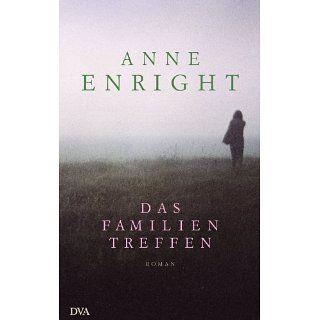 Das Familientreffen Roman eBook Anne Enright, Hans Christian Oeser