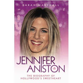 Jennifer The Unauthorized Biography The Unauthorized Biography of