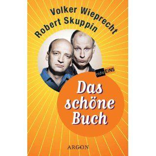 Best of Robert Skuppin und Volker Wieprecht 21 Radiomitschnitte aus