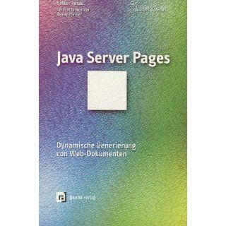 Java Server Pages. Dynamische Generierung von Web  Dokumenten