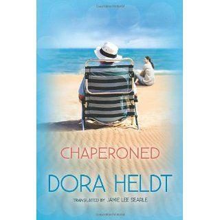 Chaperoned eBook: Dora Heldt, Jamie Lee Searle: Kindle Shop