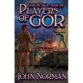 Players of Gor (Gorean Saga 20) eBook John Norman Kindle