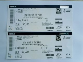 AIDA NIGHT OF THE PROMS   FRANKFURT/MAIN 2 TICKETS