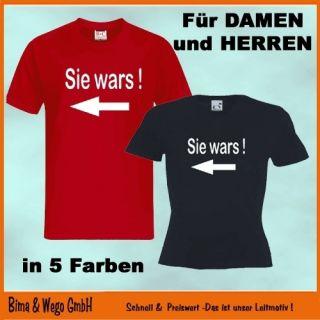 SIE WARS T Shirt als Herren oder Damen Shirt 10 599