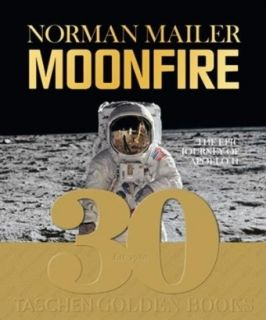 Norman Mailer, MoonFire von Norman Mailer