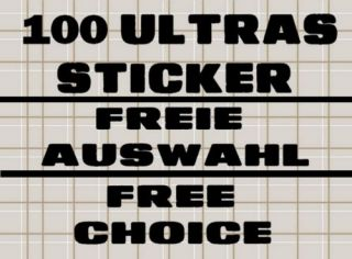 100 Ultras Aufkleber Sticker FREIE AUSWAHL FREE CHOICE