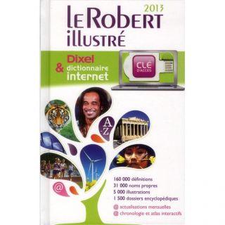 LE ROBERT ILLUSTRE & DIXEL (EDITION 2013)   Achat / Vente livre
