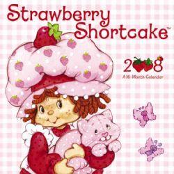 Strawberry Shortcake 2008 Calendar