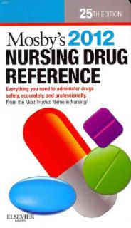 Mosby`s 2012 Nursing Drug Reference + Pagana Mosby`s Diagnostic and