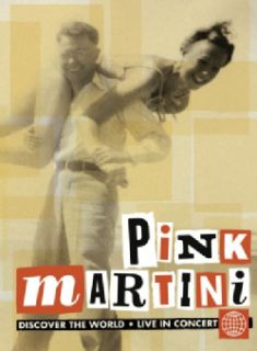 Pink Martini   Discover The World Live In Concert (DVD)