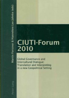 CIUTI Forum 2010 Global Governance and Intercultural Dialogue
