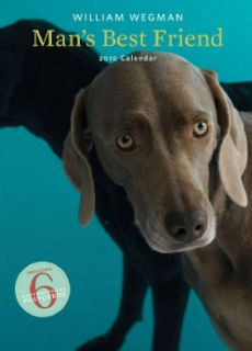 William Wegman Man`s Best Friend 2010 Calendar