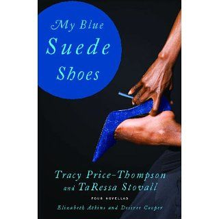 My Blue Suede Shoes Four Novellas eBook Tracy Price