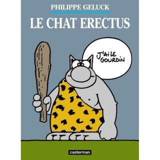 Le chat t.17 ; le chat erectus   Achat / Vente BD Philippe Geluck pas
