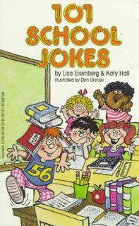 101 School Jokes (9780590411820) Lisa Eisenberg, Katy