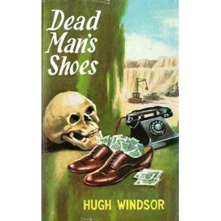 Dead Mans Shoes Hugh Windsor Books