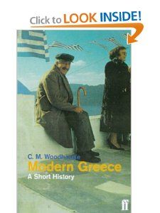 Modern Greece A Short History C M. Woodhouse 9780571197941
