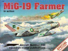 MiG 19 Farmer in Acion   Aircraf No. 143 Hans Heiri Sapfer, Joe