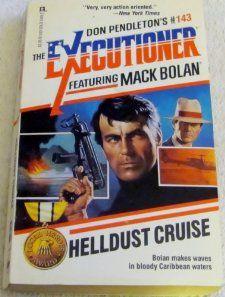 Helldust Cruise (Mack Bolan, No 143): Don Pendleton: 9780373611430