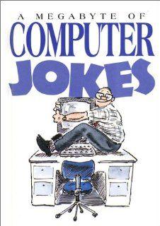 Megabyte Of Computer Jokes (Mini Cartoon Book): Helen Exley