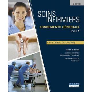 Soins infirmiers ; fondements generaux   Achat / Vente livre