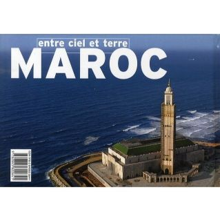 Maroc entre ciel et terre   Achat / Vente livre A Attini pas cher