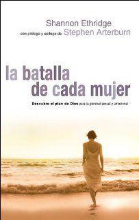 La Batalla De Cada Mujer (Spanish Edition) Shannon Ethridege