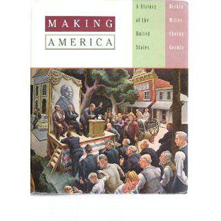 Making America A History of the United States Carol Berkin
