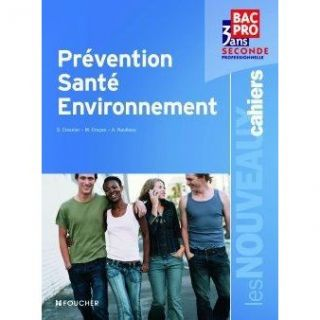 JEUNESSE ADOLESCENT Prevention, sante, environnement ; 2nde profess