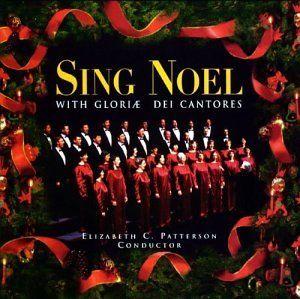 Sing Noel Gloriae Dei Cantores Music
