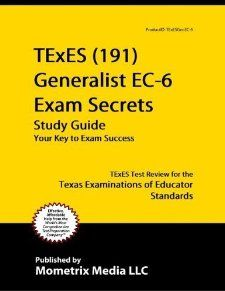 TExES (191) Generalist EC 6 Exam Secrets Study Guide TExES Test