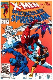 The Spectacular Spider Man #197  Guest Starring the X Men in Power
