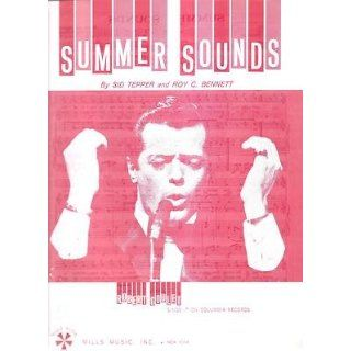 Music Summer Sounds Sid Tepper Roy C. Bennett 198: Everything Else