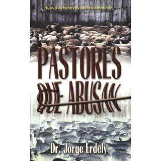 Pastores que Abusan, Nueva version revisada y ampliada