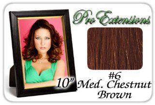 10 Inch #6 Medium Brown Pro Extensions Human Hair