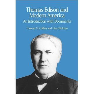 Thomas Edison and Modern America A Brief History with Documents